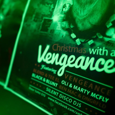 Christmas with a Vengeance, Ambar, 14 December 2012 - With Vengeance joining a stellar list of our resident crew inside and two channels of fresh goodness...