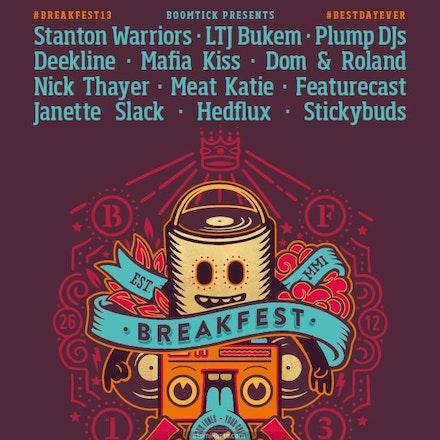 Breakfest 2013, Belvoir Amphitheatre, 26 December 2013 - Always at Belvoir. Always affordable. Always keepin' it 100.  STANTON WARRIORS | LTJ BUKEM |...