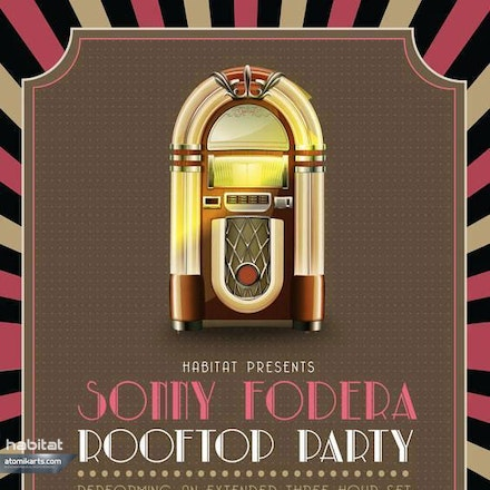 Habitat pres. Sonny Fodera Rooftop Party, Bob's Bar, 16 February 2014 - Habitat invites you to another New York style, deep house vibe rooftop parties....