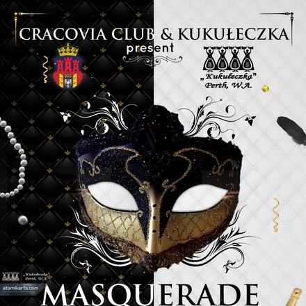 Kukułeczka & Cracovia Club pres. Masquerade Party, Cracovia Club, 1 March 2014 - It is time for you all to dress up with your favourite mask for some carnival...