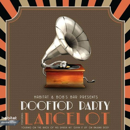 Habitat pres. Lancelot Rooftop Party, Bob's Bar - Habitat invites you to another New York style, deep house vibe rooftop party in the beautiful surrounds...
