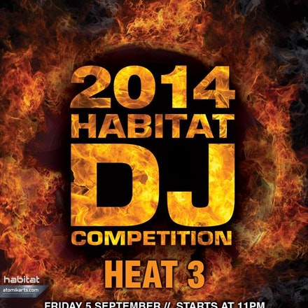 2014 Habitat DJ Competition Heat 3, Geisha Bar, 5 September 2014 - The Habitat DJ Competition is Perth's most prestigious dj comp. Now in it's 8th year,...