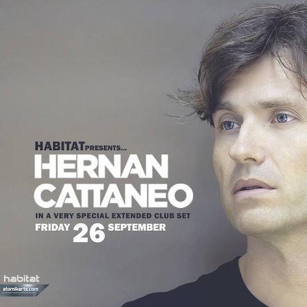 Habitat pres. Hernan Cattaneo, Geisha Bar, 26 September 2014 - Habitat are proud to present the return of legendary Argentinian dj HERNAN CATTANEO.  Blessed...