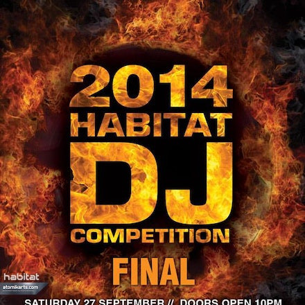 Habitat DJ Competition Final, Geisha Bar, 27 September 2014 - The Habitat DJ Competition is Perth's most prestigious dj comp, now in it's 8th year