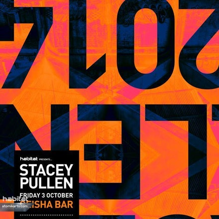 Habitat presents Stacey Pullen, Geisha Bar, 3 October 2014 - One of the original Detroit techno legends, Stacey's characteristic atmosphere-laden electronic...