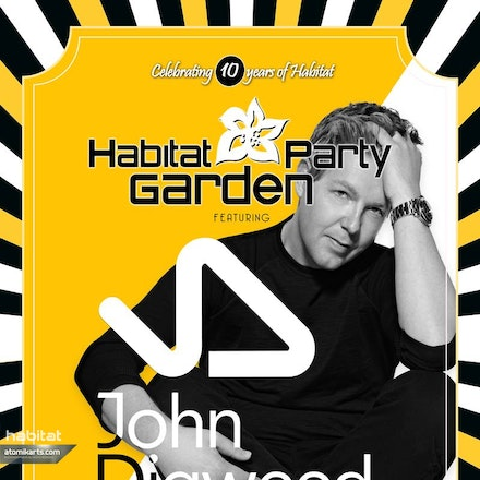 Habitat Garden Party feat. John Digweed, Stable's Bar, 16 November 2014 - Celebrating Habitat's 10th Birthday! He's one of the planet's most popular DJs,...