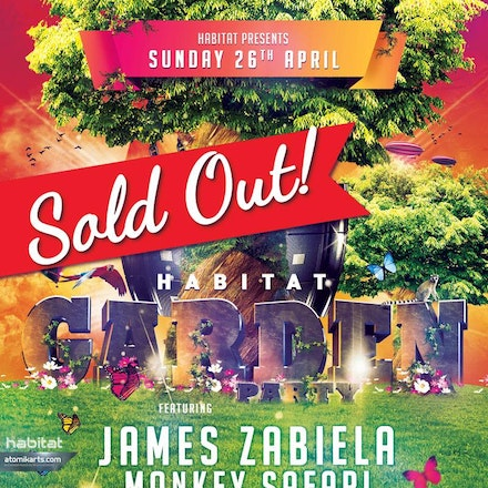 Habitat Garden Party feat. James Zabiela Doorly & Monkey Safari, Court Hotel - James Zabiela, plus with the support of German party boys Monkey Safari...