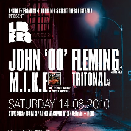 Liberate: John '00' Fleming, M.I.K.E. & Tritonal, Villa, 14 August 2010 - Onside Entertainment returns to Perth, headed by a monster 4 hour set from one...