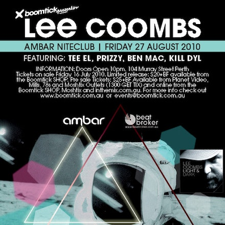 Lee Coombs - Light and Dark, Ambar, 27 August 2010 - Lee Coombs needs little introduction!  Alongside Lot49 crew Meat Katie, Dylan Rhymes and Elite Force,...