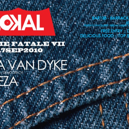 Femme Fatale VII @ Lokal, Bar138, 17 September 2010 - Welcoming Natasha Hunt back into the dj world plus SNEEZA after her first set at LOKAL, the night...