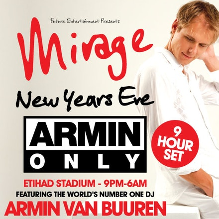 Armin Only Mirage, Etihad Stadium, Melbourne, 31 December 2010 - The biggest party Australia has ever seen, Armin Only returns to our shores with the World's...