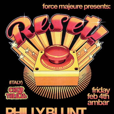 Force Majeure pres. RESET, Ambar, 4 February 2011 - Following in the footsteps of acts such as the Crookers and Bloody Beetroots, Milan's RESET! are the...