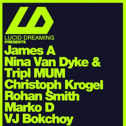 Lucid Dreaming, Velvet Lounge, 12 February 2011 - Featuring the return of an LD favourite, James A has rocked some of the biggest festivals in Perth and...