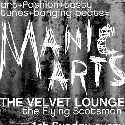 Manic Arts Sunday Session, Velvet Room, Flying Scotsman, 6 March 2011 - First Sunday of the month means another fantastic Manic Arts Sunday Session at...