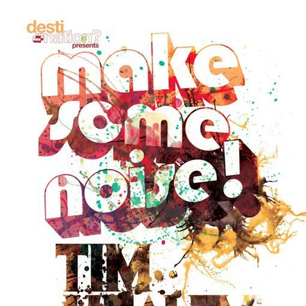 """Make Some Noise! ft. Tim Healey, Ambar, 25 March 2011 - """"Tim Healey blows apart the speakers with his trashed out sound, the music is a cutting edge as..."""