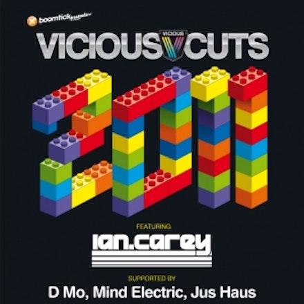 Vicious Cuts 2011 Tour ft Ian Carey, Villa 23 April 2011 - Vicious Cuts 2011 is everything a Vicious Cuts compilation has always been – mixed by the man...