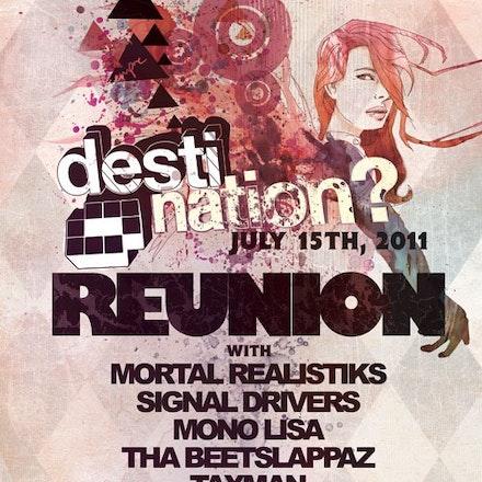 Destination? Reunion, Ambar, 15 July 2011 - Bass music accompanied by live musicians. Destination? Reunion Party is reuniting local heros that made the...