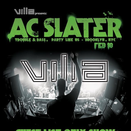 Villa pres. AC Slater - Guestlist Only Show, Villa, 18 February 2012 - Hightailing out of the innocence of rural America, Aaron Clevenger (AC Slater) did...