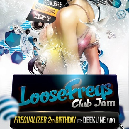 LooseFreQs Club Jam featuring DEEKLINE (UK), Geisha, 18 January 2013 - FreQualizer & Loosekidz Productions present  LooseFreQs Club Jam featuring DEEKLINE...
