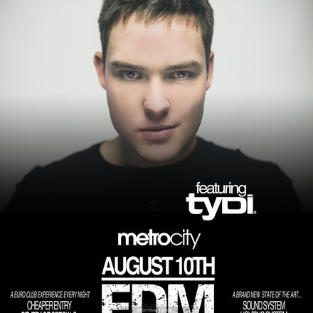 EDM Saturdays Launch ft. tyDi, Metro City, 10 August 2013 - Officially launching Saturday August 10th, we kick things off with the first in a series of...