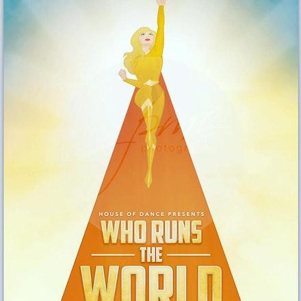 Who Run The World - Raindrops