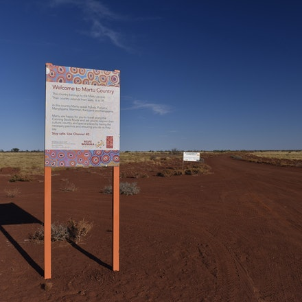 _DSC4667 - Images from the Gary Highway. A sign welcoming and warning travellers of the dangers of driving in remote Martu Lands. This is the Junction...