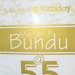 Marian F Bundu 55th Birthday Celebration