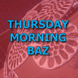 Thursday Morning - Baz