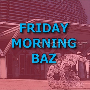 Friday Morning - Baz