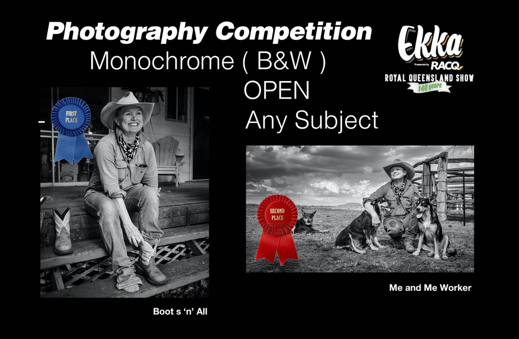 2017 Ekka Royal Queensland Show Photography competition - I entered the 2017 Ekka Royal Queensland Show Photography competition in Class One - Monochrome...