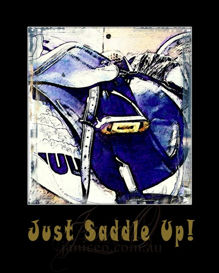Just Saddle Up - A poster for the English rider and showjumper.
