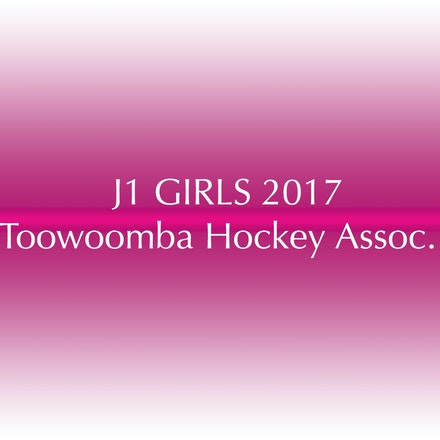 J1 Girls - 2017 Toowoomba Hockey Association
