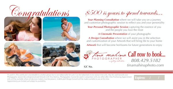 $500 Gift Certificate - $500 Gift Certificate towards a personal photo session and custom artwork designed by Tina Mahina.